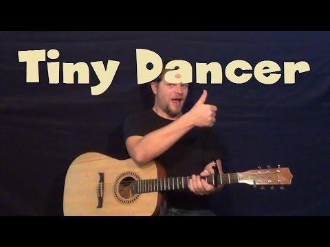 Tiny Dancer Elton John Easy Guitar Lesson How To Play Tutorial