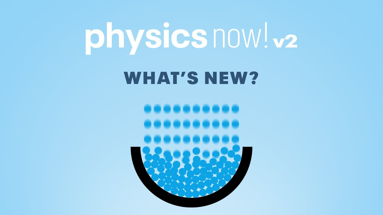 Download Physics Now v2 - What's new?