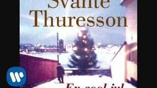 "SVANTE THURESSON ""Farfar"" (från albumet ""En cool jul"" 2011)"
