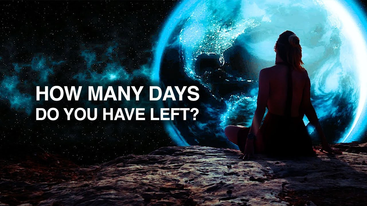 YOU ONLY HAVE 27,375 DAYS LEFT TO LIVE...