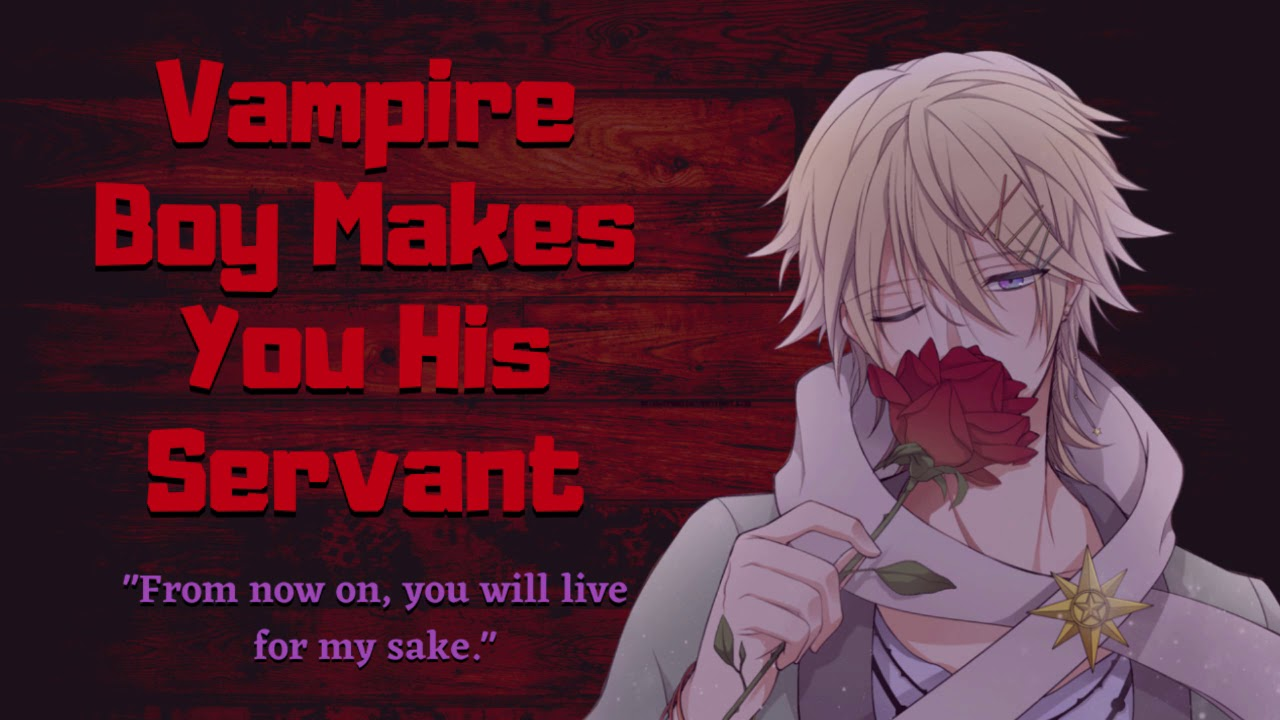 Vampire Boy Makes You His Servant [ASMR/Audio Roleplay]