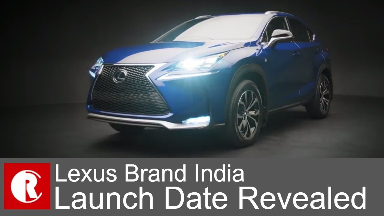 Lexus Brand India Launch on March 2017; Upcoming Models