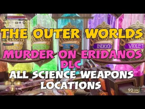 Spectrum Needler Buddy trophy  - Murder on Eridanos science weapons locations - The Outer Worlds DLC |