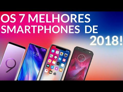 VEJA OS 7 MELHORES SMARTPHONES DE 2018!