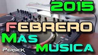 Musica Electronica Marzo 2015 / Especial 1,000 Suscriptores / Persick Sounds / con nombres