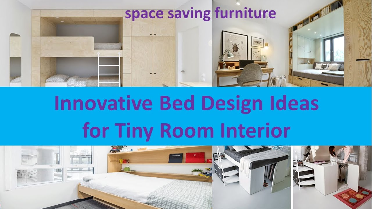 Innovative Interior Space astounding interior design for small Innovative Bed Design Ideas For Tiny Room Interior Youtube