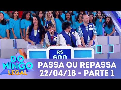 Passa ou Repassa - Parte 1 | Domingo Legal (22/04/18)