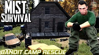 Bandit Camp Rescue | Mist Survival | S1 EP10