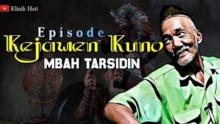 Episode Kejawen Kuno Mbah Tarsidin