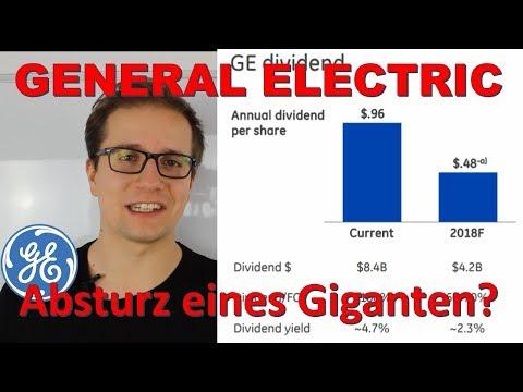 General Electric - Absturz eines Giganten? - Dividende halbiert - Verkaufen oder Nachkaufen?