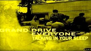 Grand Drive - Talking In Your Sleep