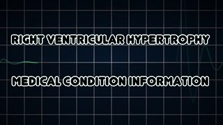 Right ventricular hypertrophy (Medical Condition)