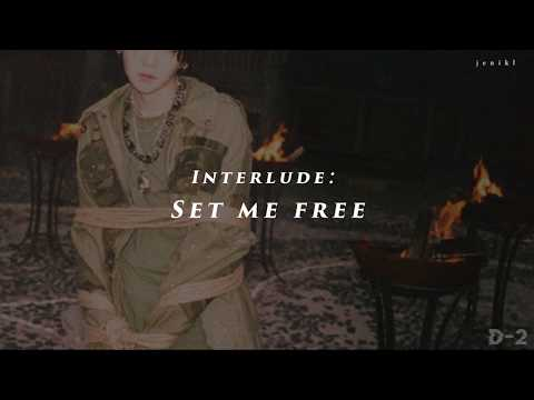 [中字] Agust D - Interlude:Set me free
