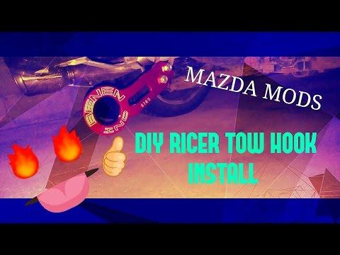 DIY RICER TOW HOOK INSTALL AKA MAZDA MODS