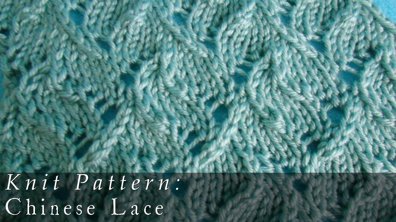 Chinese Lace | Pattern { Knit } - YouTube