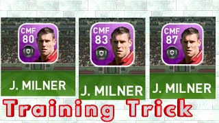 Training Featured player with same trainer! Pes19 features Players ! What happened,J MILNER.