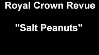 "Royal Crown Revue ""Salt Peanuts"""