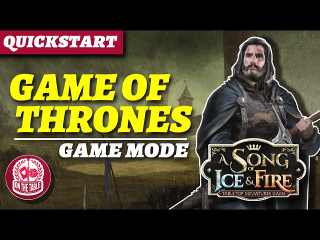 How to play the A Game of Thrones Game Mode in A Song of Ice and Fire the Miniatures Game