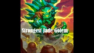 [Hearthstone] STRONGEST JADE GOLEM EVER!