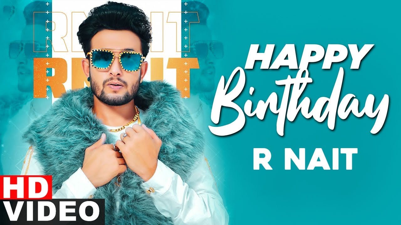 Download Birthday Wish | R Nait | Birthday Special | Latest Punjabi Song 2020 | Speed Records