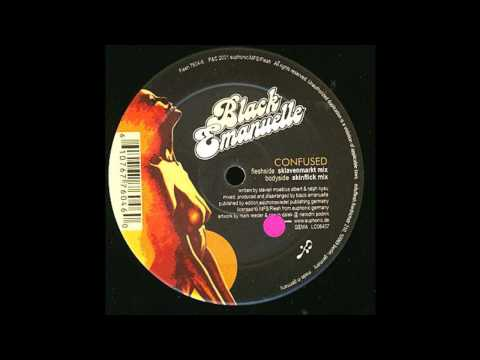 Black Emanuelle - Confused (Sklavenmarkt Mix) (Techno 2001)