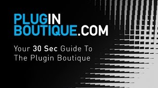 What Is The Plugin Boutique? 30 Second Answer
