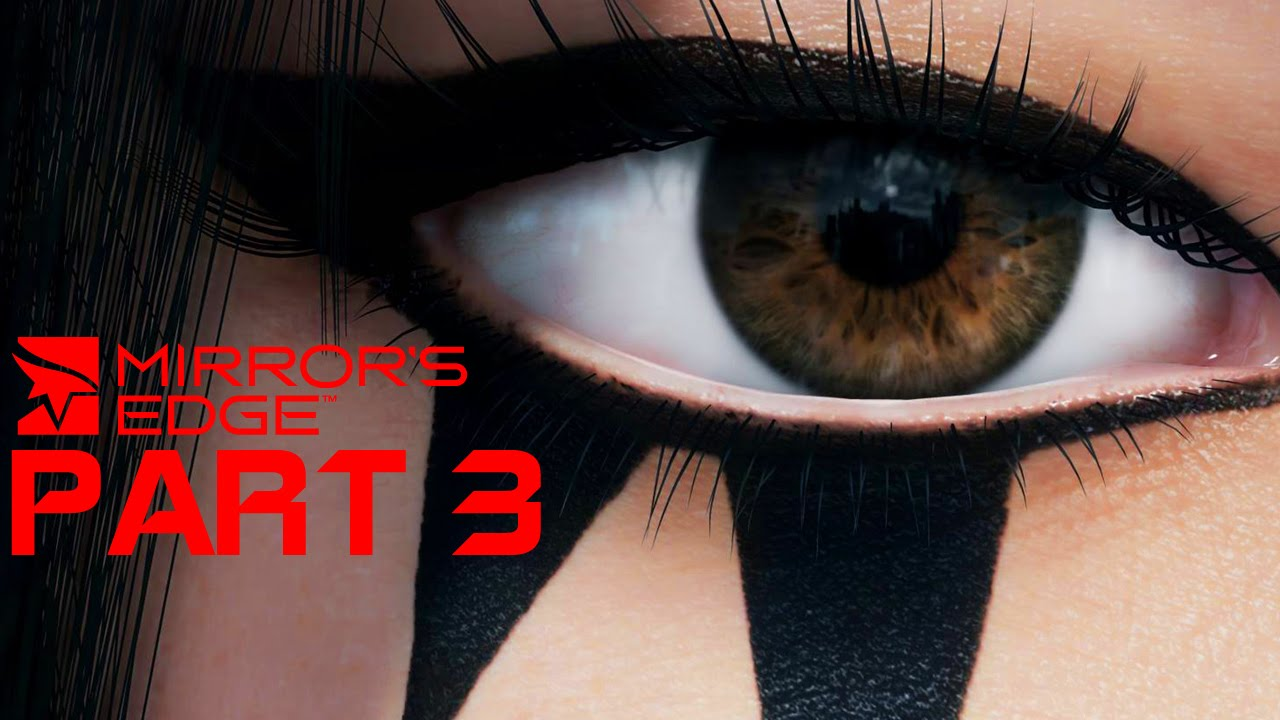 Mirror 39 s edge walkthrough gameplay part 3 high voltage for Mirror gameplay walkthrough