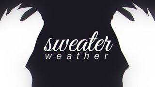 sweater weather | feralheart
