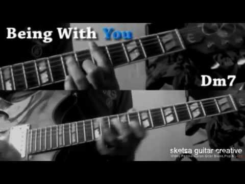 Being With You Tutorial Chord Youtube