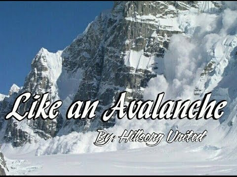 Download Hillsong UNITED - Like an Avalanche Lyric Video