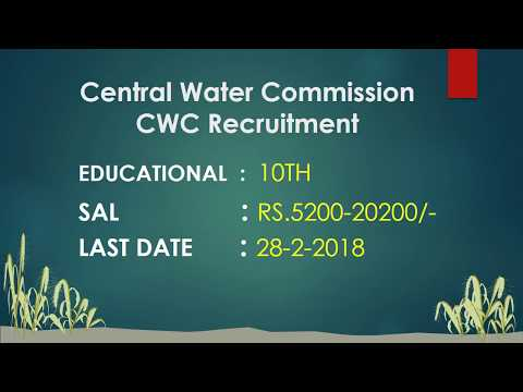 central water commission (cwc) recruitment 2018|| Skilled work assistant ||10th,iti jobs |