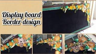 Display board border design | creative design for school dosplay board border |