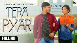 Tera Pyar(official video) | Dr. Moudgil | Latest Songs 2018 | Yamla records