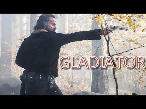 The Walking Dead   Rick Grimes Tribute   Gladiator   Zayde Wolf