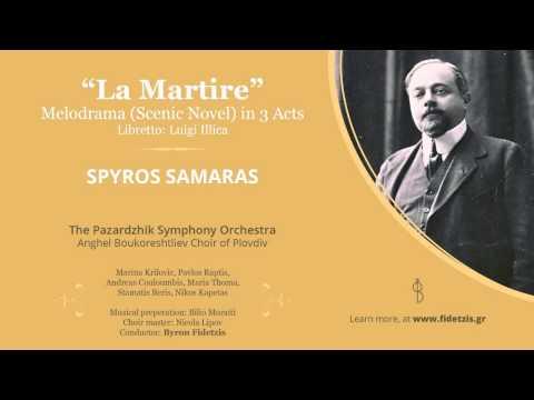 La Martire - Spyros Samaras (complete opera)