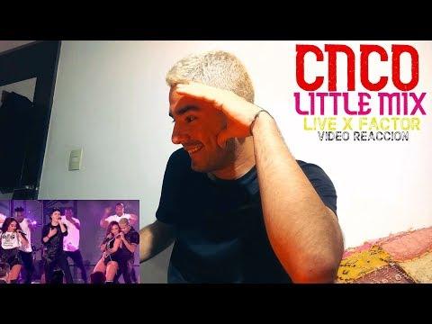 Little Mix ft CNCO -  x factor   Reaccion