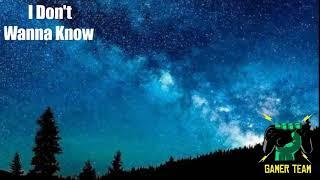 Lagu I Don't Wanna Know ft. Maroon_5