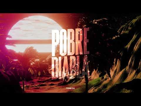 POBRE DIABLA REMIX – DON OMAR | (REGGAETON OLD SCHOOL) | TOMI DJ