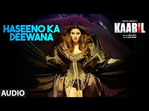 Haseeno Ka Deewana Audio Song | Kaabil |...