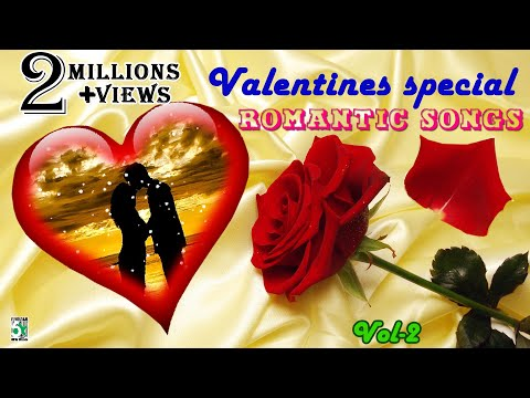 Valentines day Special Love songs | Super Hit Romantic Songs Vol 2 | Lovers day special