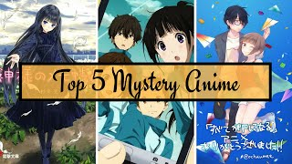Top 5 Mystery Anime That