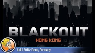 Blackout: Hong Kong — game overview at SPIEL '18