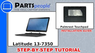 Dell Latitude 13-7350 (P58G-001) Palmrest Touchpad How-To Video Tutorials