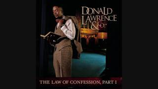 Donald Lawrence & Co. - The Blessing of Abraham (Slow Version)