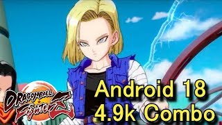[DBFZ] Android 18 4.9k+ Combo