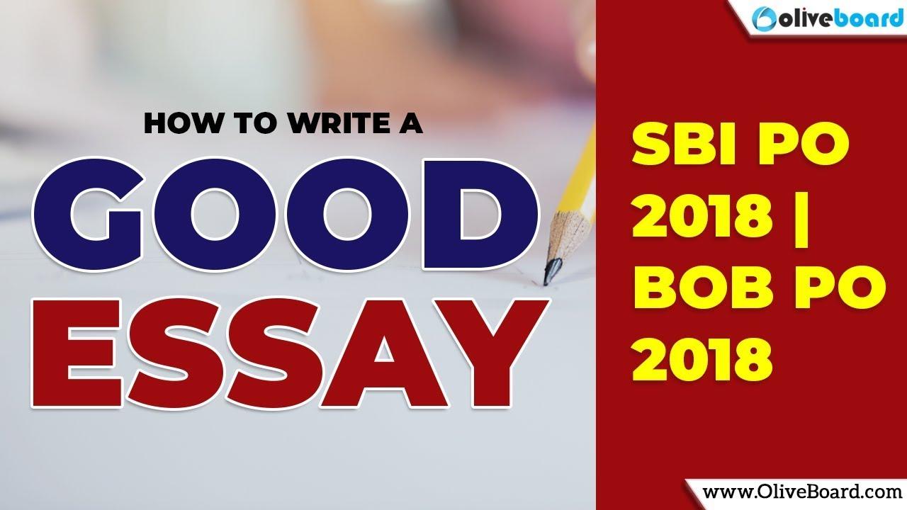 how to write a good essay  english language  sbi po   bob po  how to write a good essay  english language  sbi po   bob po