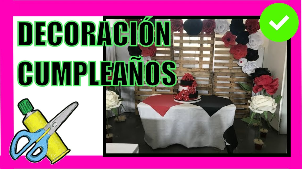Decoraci n fiesta cumplea os con palets y flores grandes birthday party decoration youtube - Decoraciones en madera ...