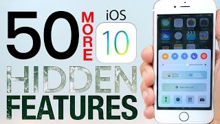50 MORE iOS 10 Hidden Features!