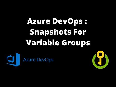 Variable Snapshotting in Azure DevOps When Using Azure Key