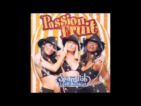 Passion Fruit - Spanglish Love Affairs (FULL ALBUM) 2000